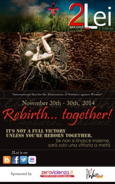 2Lei in Second Life Rebirth... together! for the International Day for the Elimination of Violence against Women